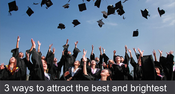 Graduate recruitment fairs: 3 ways to attract the best and the brightest