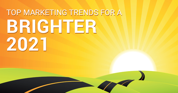 Top marketing trends for a brighter 2021